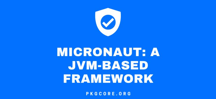 micronaut-a-jvm-based-framework